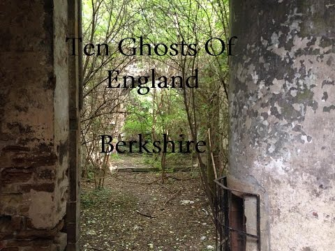 Ten Ghosts of England - Berkshire
