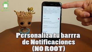 Personaliza tu barra de notificaciones No root