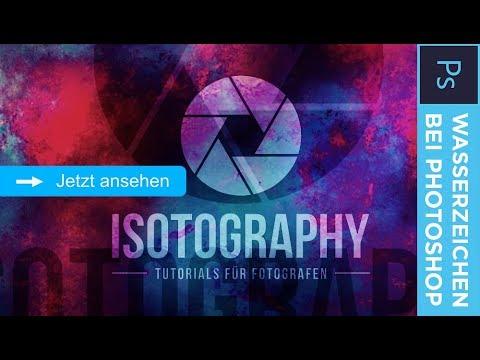 WASSERZEICHEN Hinzufügen Bei Photoshop – Isotography #64