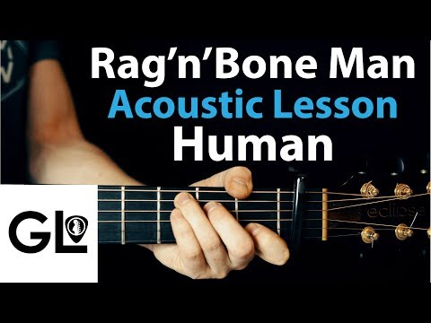 Mix - Human: Rag'n'Bone Man Acoustic Guitar Lesson EASY 🎸
