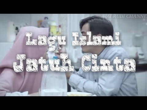 LAGU ISLAMI ASLI BIKIN BAPER 😂😂 || JATUH CINTA