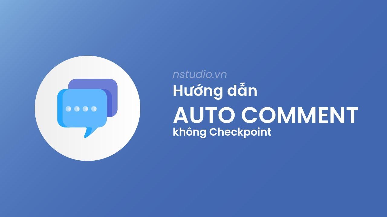 Hướng dẫn cách Auto Comment trên Facebook (Tool Auto Comment Facebook)