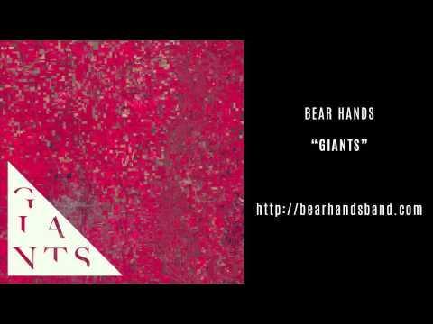 Bear Hands - Giants (Official Audio)