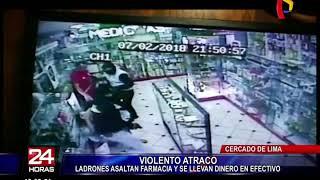 Cámaras registran violento asalto a farmacia en el Cercado de Lima