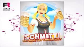 Schmitti - Ein Prosit der Gemütlichkeit (Hörprobe)
