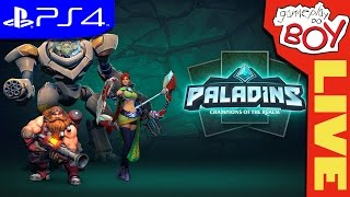 LIVE! PALADINS com Nil e Lucas - PS4 - Playstation 4 Gameplay do Boy