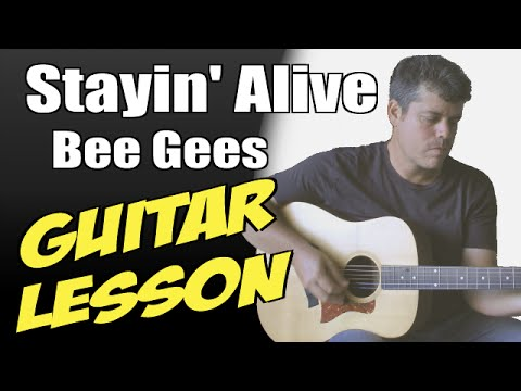 Stayin Alive Guitar Lesson Tutorial Cover Tabs Bee