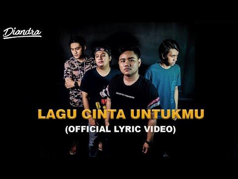 DIANDRA - Lagu Cinta Untukmu (Official Video Lyric)