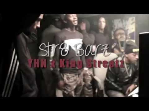 YHN x King Streetz - Str8 Barz (Official Music Video)