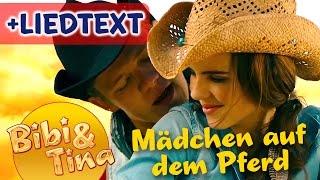Bibi & Tina - MÄDCHEN AUF DEM PFERD Official Musikvideo mit LYRICS zum Mitsingen