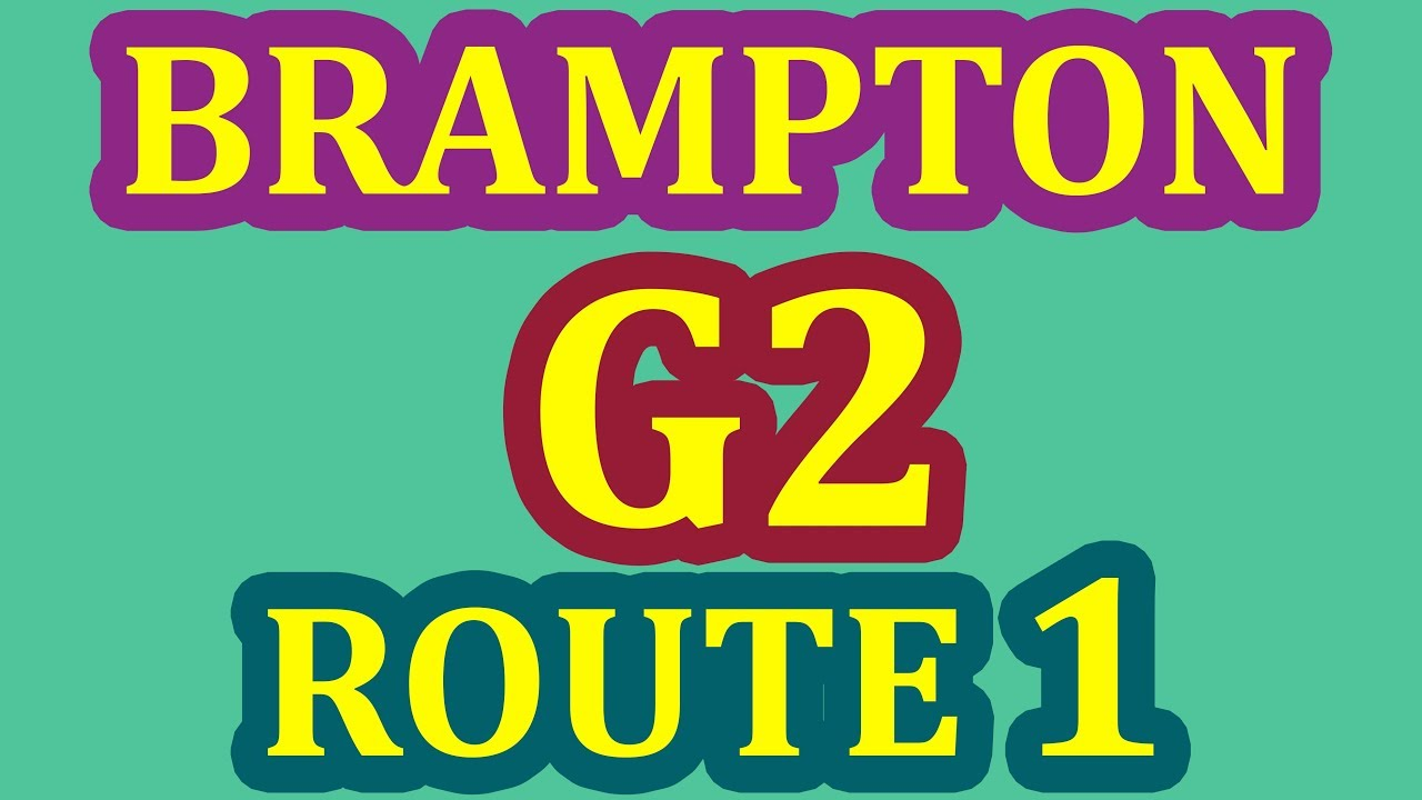 Brampton G2 Driver's Test Route - Pass Your G2 Exam On 1st Attempt - Step By Step Guide