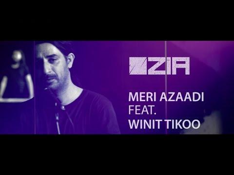 Zia - Meri Azaadi feat. Winit Tikoo Mp3