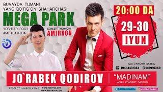 Afisha - Jo'rabek Qodirov   29-30 iyun kunlari konsert beradi 2019