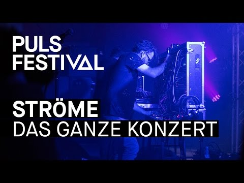 Ströme live beim PULS Festival 2016 (Full Concert)