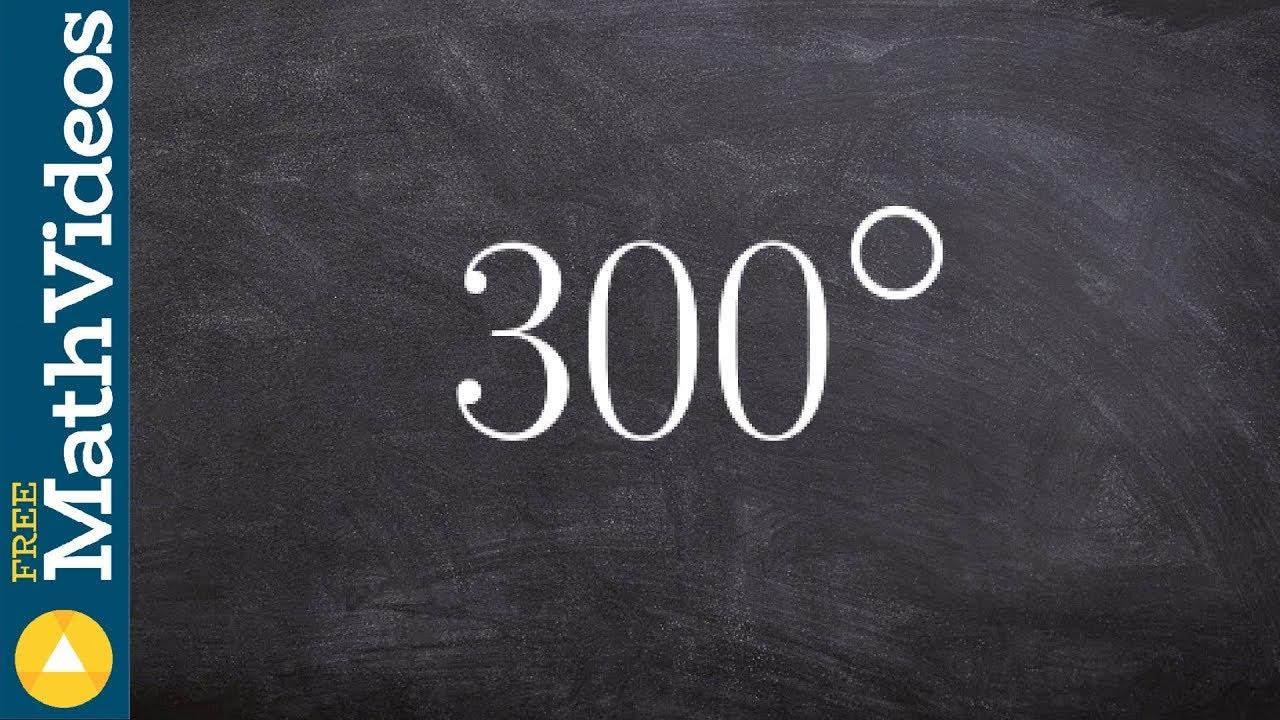 Convert 300 Degrees To Radian Measure