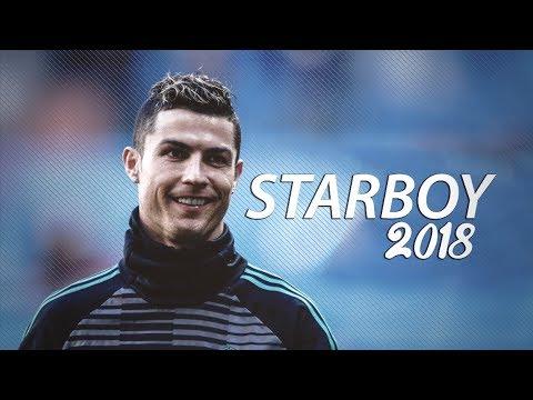 Cristiano Ronaldo 2018 • Starboy • Skills & Goals   HD
