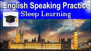 English Speaking Practice ★ Sleep Learning ★ Learn English Words For Every Day Conversation
