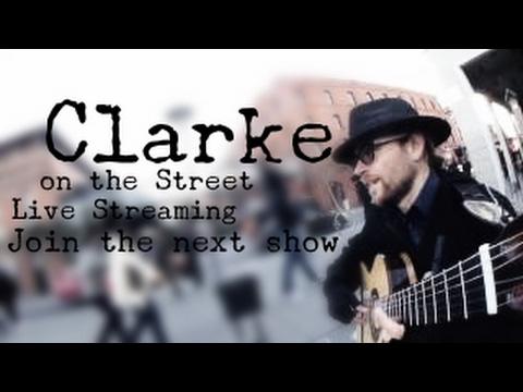 Clarke on the Street - January 28, 2017