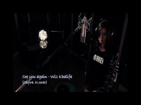 See You Again - Wiz Khalifa (Safira K official cover)