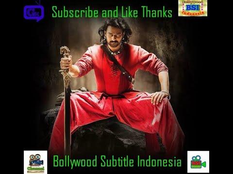 BAAHUBALI 2 Subtitle Indonesia BSI