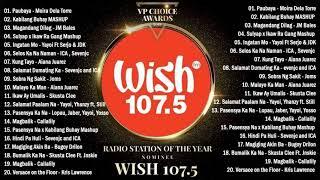 BEST OF WISH 107.5 PLAYLIST 2021 - OPM Hugot Love Songs 2021 - Best Songs Of Wish 107.5