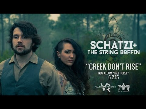 Creek Don't Rise - Schatzi + The String Boffin