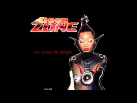 Deep Zone - It's Gonna Be Alright