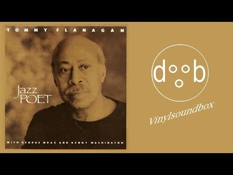 Tommy Flanagan - Jazz Poet |FULL ABLUM|