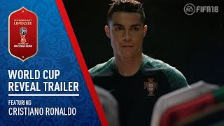 FIFA 18 | 2018 FIFA World Cup Russia™️ Reveal Trailer ft. Cristiano Ronaldo