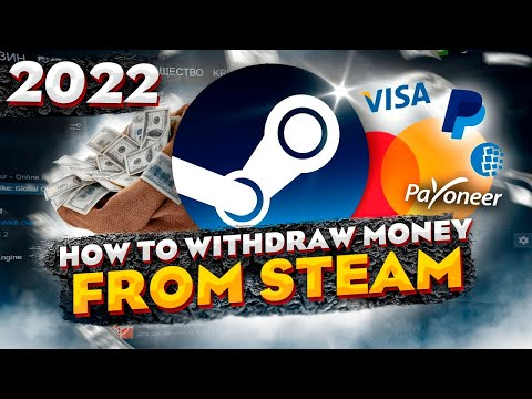 How To Withdraw Money From Steam? To Visa, MasterCard, PayPal, WebMoney - GUIDE For 2021
