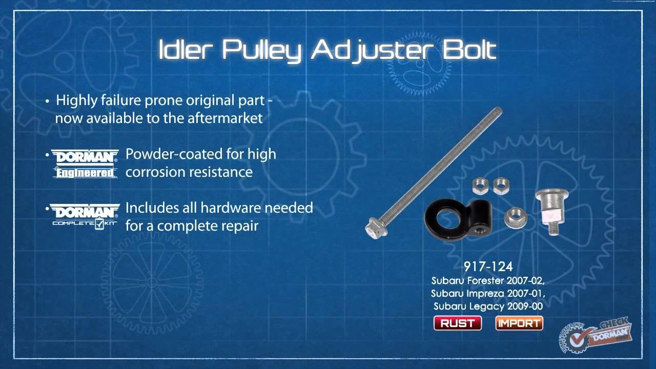 Drive Belt Idler Pulley Adjustment Bolt Kit Dorman 917-148