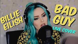 Billie Eilish - Bad Guy (Live Cover) Video