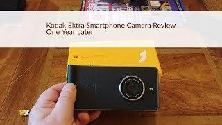 Kodak Ektra Review - One Year Later
