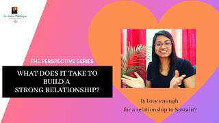 How To Build A Strong Relationship?||The Perspective Series|| Stories By Dr.Subra Mukherjee