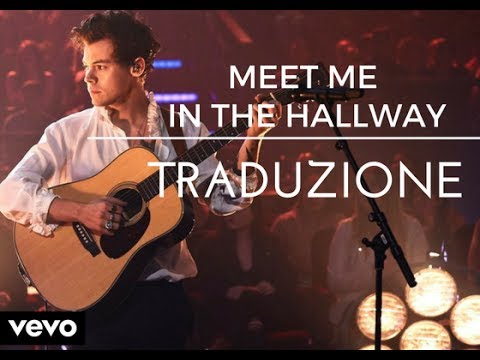 Harry Styles - Meet Me In The Hallway (Traduzione In Italiano)