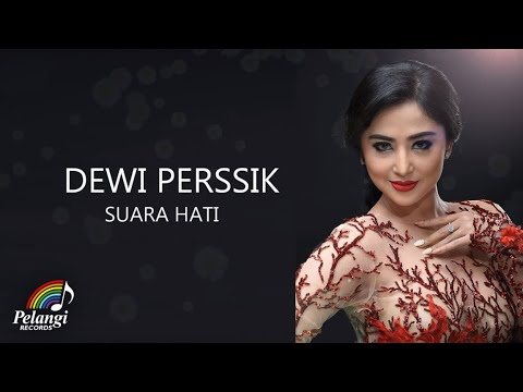 Dangdut - Dewi Perssik - Suara Hati (Official Lyric Video) Mp3