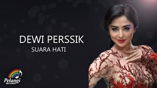 Gambar cover Dangdut - Dewi Perssik - Suara Hati (Official Lyric Video)