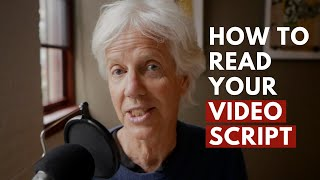 2 Hidden secrets to reading your video script without looking awkward