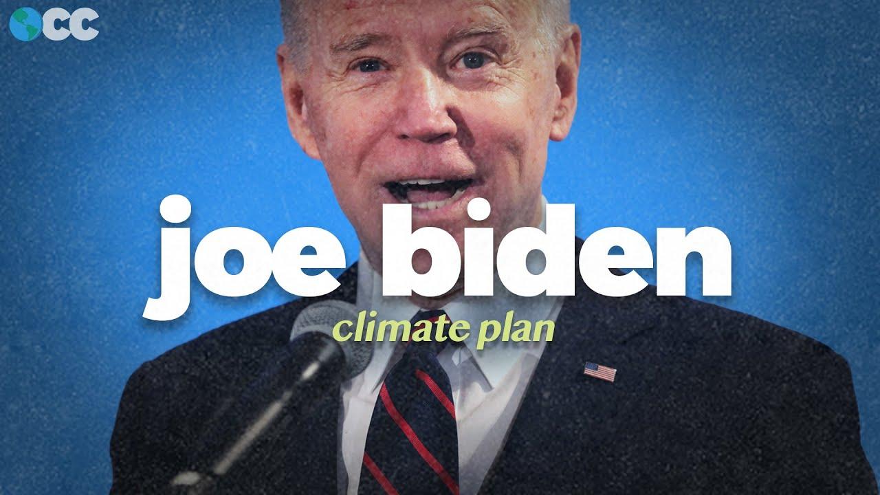 What's Joe Biden's climate change plan?