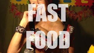 How I Seize It 213 FAST FOOD