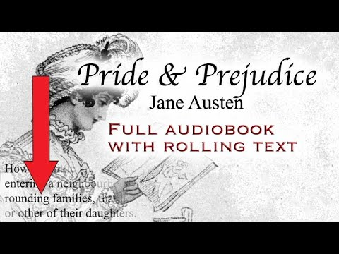 PRIDE AND PREJUDICE - full audiobook with rolling text - by Jane Austen