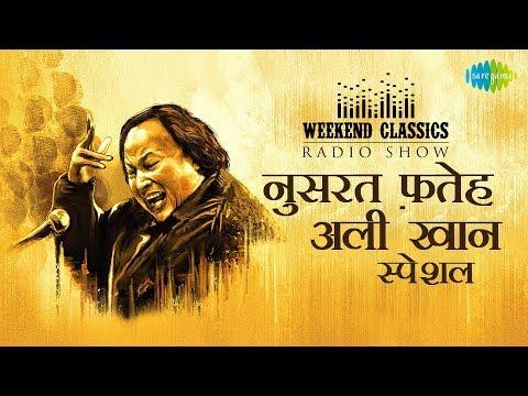 Weekend Classics Radio Show | Nusrat Fateh Ali Khan Special | नुसरत फतेह अली खान स्पेशल | RJ Ruchi