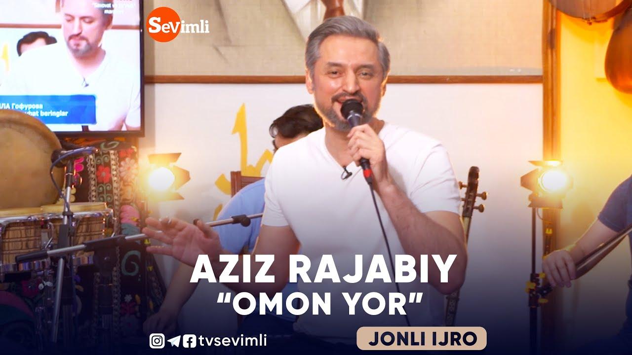 AZIZ RAJABIY - ''OMON YOR''