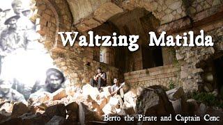 berto the pirate and captain cenc waltzing matilda rivalutare il dimenticato 5