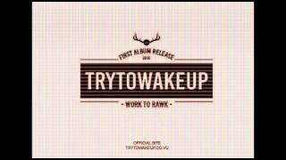 Download TRYTOWAKEUP - KEMESRAAN (COVER SONG) OFFICIAL MP3 song and Music Video