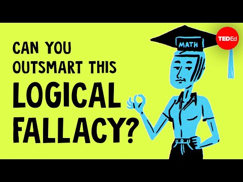Video image: Can you outsmart this logical fallacy? - Alex Gendler