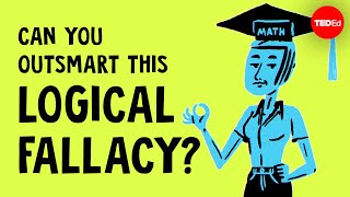 Can you outsmart this logical fallacy? - Alex Gendler