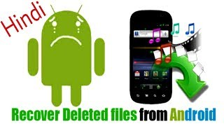 [Hindi]How to Recover Deleted files from Android free/how to get back Deleted files from Android
