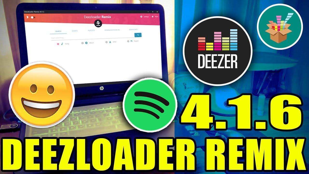 Deezloader Remix 4.1.6 | NUEVA VERSIÓN | pc | 2018 ✔ #1