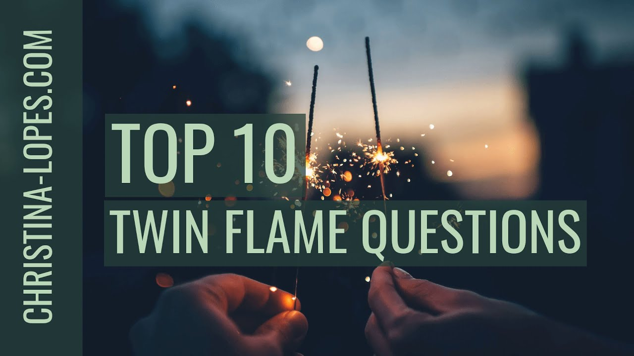 Top 10 Most Asked Questions On Twin Flame Love (Part 1) ⋆ Christina